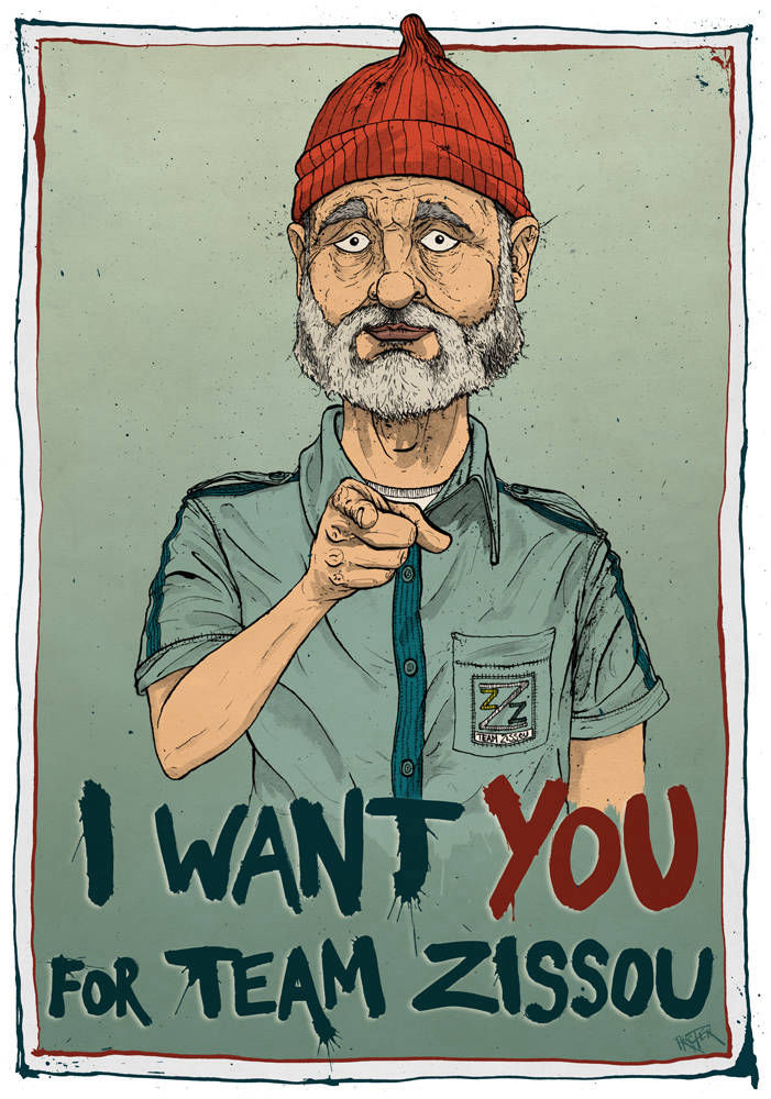Bill Murray as Steve Zissou I want you for Team Zissou